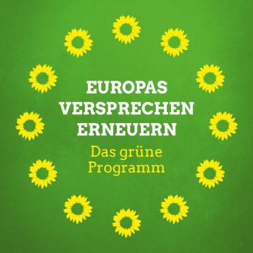 Europawahl am 26. Mai 2019 – GRÜN wählen!